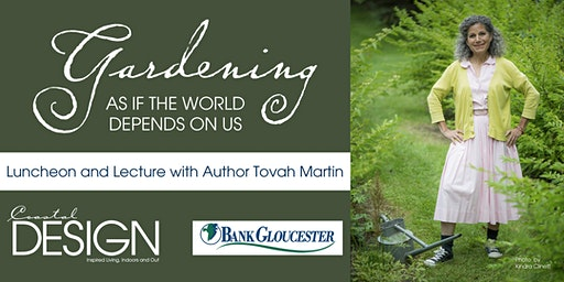 Gardening as if the World Depends on Us Luncheon and Talk with Tovah Martin