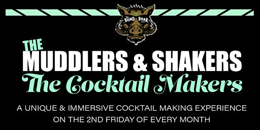 The Muddlers & Shakers, The Cocktail Makers