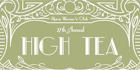 Alpine Woman's Club High Tea - Afternoon Seating tickets