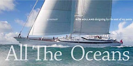 Speaker Series with Ron Holland- Yacht Designer and Author at FCYC tickets