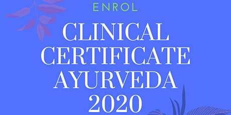 Clinical Certificate in Ayurveda 2020 - Intro Webinar tickets