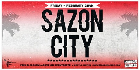 SAZON CITY RETURNS TO THE VALENCIA ROOM - SF tickets