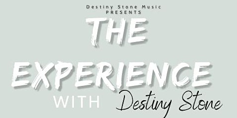 The Experience with Destiny Stone