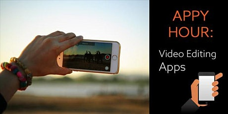 Appy Hour: Video Editing Apps tickets