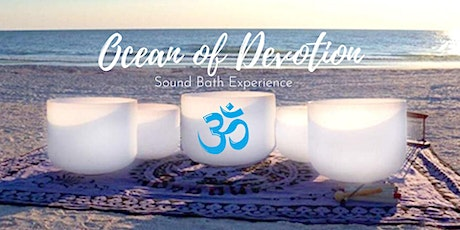 Ocean of Devotion - Sound Bath Experience tickets