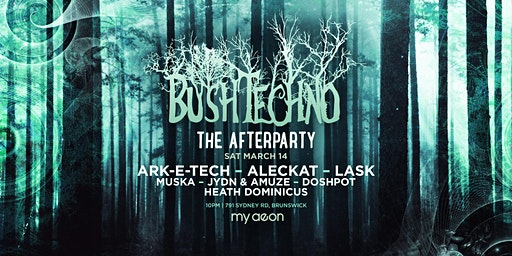 Bushtechno 9.0 - The Afterparty