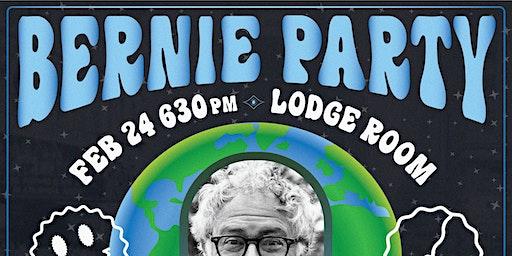 Bernie Party: A Fundraiser for Bernie Sanders
