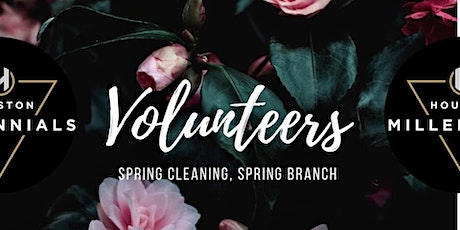 VOLUNTEERS: Spring Cleaning, Spring Branch tickets