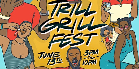 Trill Grill Fest | DC | 2020 tickets
