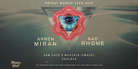 Armen Miran x Gab Rhome at Mister Wolf - Friday March 13th tickets