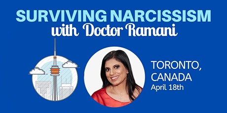 Surviving Narcissism: A Q&A with Dr. Ramani Durvasula (Toronto, Canada) tickets