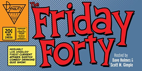The Friday Forty! tickets