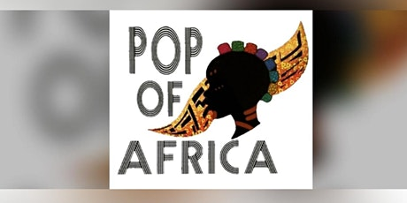 Pop of Africa Pop up shop tickets