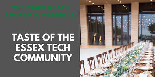 Taste of the Essex Tech Community