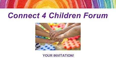 Connect 4 Children Forum tickets