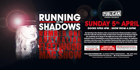 Running in the Shadows - Fleetwood Mac Tribute LIVE at Publican, Mornington tickets