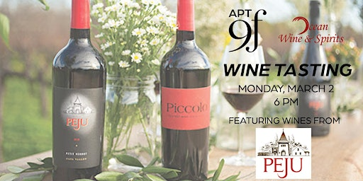 Apt 9F & Ocean Wine and Spirits present Peju Wine Tasting