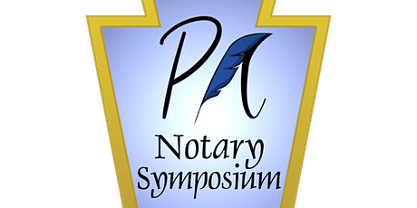 First Annual Pennsylvania Notary Public  Symposium 2020 tickets