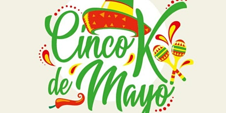 Cinco K De Mayo tickets