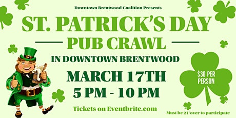 St. Patrick's Day 2020 - Pub Crawl In Downtown Brentwood tickets