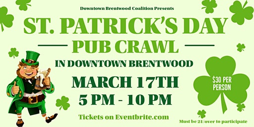St. Patrick's Day 2020 - Pub Crawl In Downtown Brentwood
