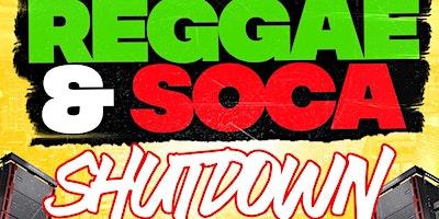 REGGAE & SOCA SHUTDOWN HOSTED BY #TEAMINNO