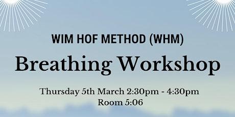 WIM HOF METHOD (WHM) Breathing Workshop tickets