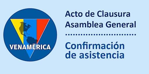 Confirmación de asistencia al Acto de Clausura de nuestra Asamblea General