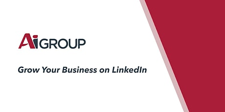 Grow Your Business on LinkedIn Masterclass, with by Lucy Bingle (MELB) tickets