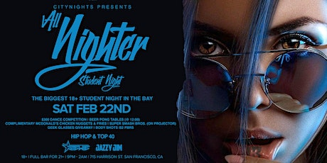 All Nighter: Student Night (Ages 18+ | Full Bar For 21+) tickets