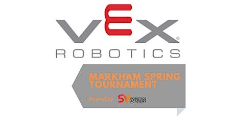 Markham Spring Tournament VEX EDR tickets