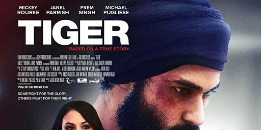 Tiger Movie Viewing -  Discussion & Meet the man behind the Story