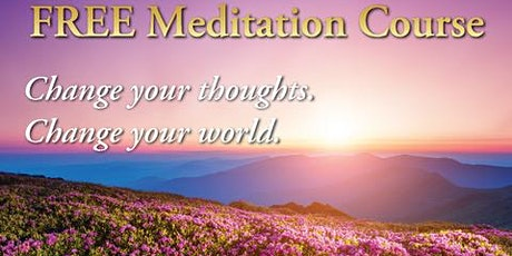 FREE: A Special Meditation Class: Learn to Meditate tickets