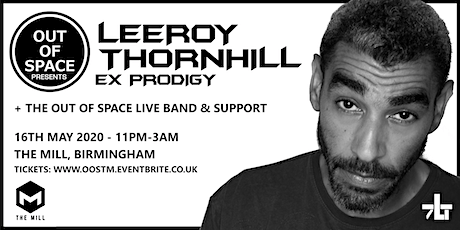 Out of Space Feat LEEROY THORNHILL (ex Prodigy) tickets