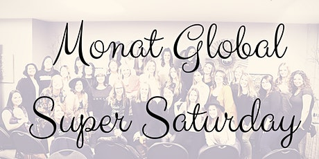 Super Saturday MONAT Event tickets