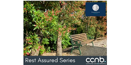 Postponed - Rest Assured Series: Palliative Care and Advanced Care Planning tickets