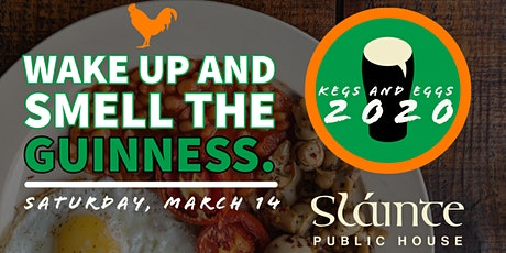 Fourth Annual Kegs & Eggs Full Irish Breakfast 9:00-10:00 tickets