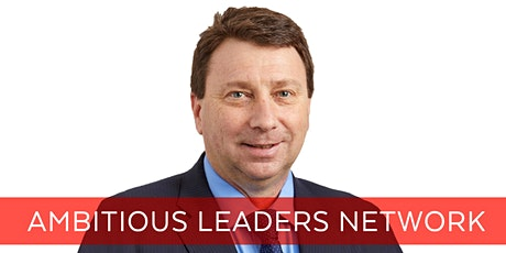 Ambitious Leaders Network Perth – 17 March 2020 Michael Spreadborough tickets