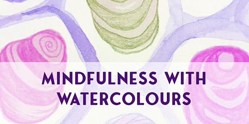Mindfulness with Watercolours