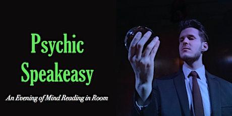 Psychic Speakeasy: March tickets