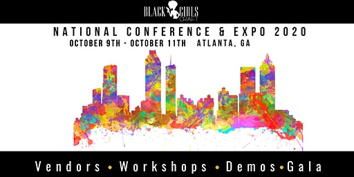 Black Girls Craft National Conference & Expo 2020