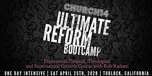 Ultimate Reform Bootcamp California