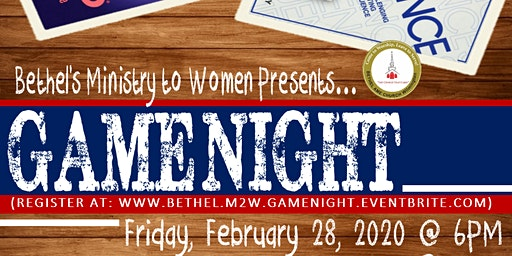 Bethel's Ministry to Women Presents - GAME NIGHT