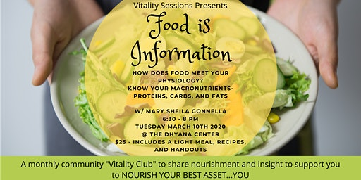 Vitality Session - Food is Information - How Food Meets Your Physiology