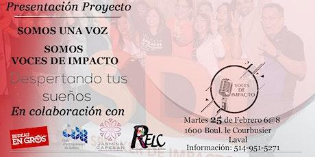 Presentación Proyecto - Voces de Impacto Montreal tickets