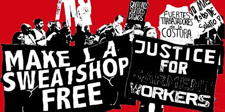 Made in the USA: Sweatshop Labor & Garment Worker Organizing tickets