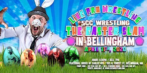 5CC Wrestling: The Easter Slam in Bellingham