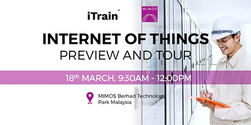 Preview and Tour: Internet of Things by MIMOS