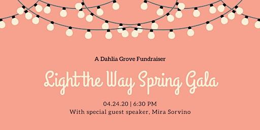 """Dahlia Grove """"Light the Way"""" Spring Gala"""