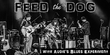 Feed the Dog with Augie's Blues Experiment tickets